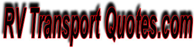 rv transport,rv transporters,rv transport companies,truck camper,used motor home,rv sales,rv parts,rv dealers,motor home rental,motor home for sale,used travel trailer,rv accessory,rv supply,rvs for sale,rv manufacturer,rv motor home,rv classifieds,winnebago motor home, motor home sales,used motor home for sale,rving,airstream motor home,toterhome,motor home classifieds,5th wheel rvs,used rv classifieds,free rv classifieds,recreational vehicle classifieds,used rv ads,arizona,california,colorado,connecticut,delaware,florida,georgia,illinois,indiana,iowa,kentucky,louisiana,maryland,masachusetts,michigan,minnesota,nevada,new hampshire,new jersey,mew york,ohio,pennsylvania,texas,washington,wisconsin